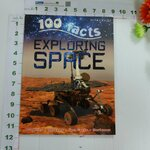 100 Facts : Exploring Space