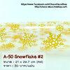 A-50 Snowflake #2